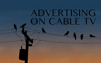 Advertising on Cable TV