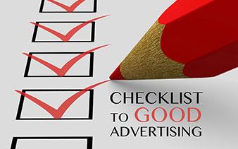 Checklist to Good Advertising