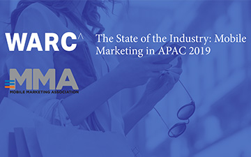 The State of the Industry:<br/> Mobile Marketing in APAC 2019