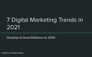 7 Digital Marketing Trends in 2021