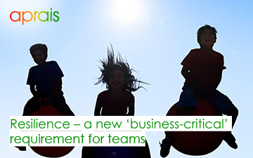 Resilience – a new 'business-critical' requirement for teams